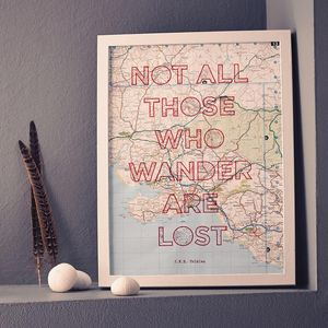 'Not All Those Who Wander' Print