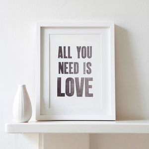 All You Need Is Love Monochrome Letterpress Print - shop by occasion
