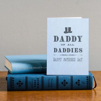 Daddy Of All Daddies Father's Day Card