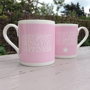 Mug 'Money Can't Bring You Happiness…'