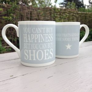 Mug 'You Can't Buy Happiness But You Can Buy Shoes…'