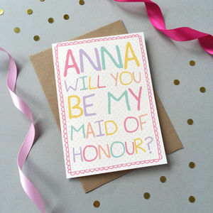 'Will You Be My Maid Of Honour?' Personalised Card - cards