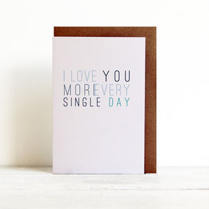 'I Love You More' Recycled Card - wedding, engagement & anniversary cards