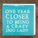 'Crazy Dog Lady' Card