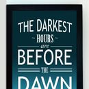 Dawn Inspirational Quote Print