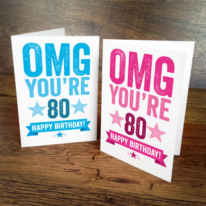 Omg You're 80 Birthday Card - birthday cards