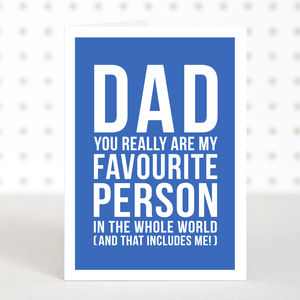 'Favourite Dad' Birthday Card