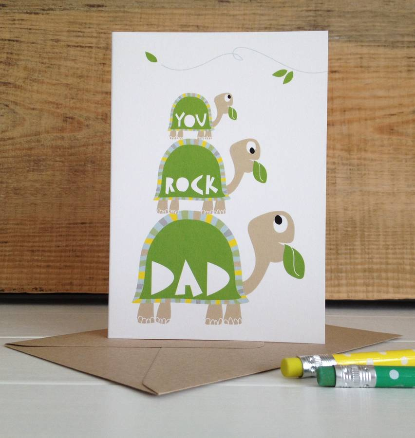 Tortoise 'You Rock Dad' Fathers Day Greetings Card
