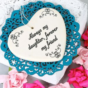 'Always My Daughter' Hanging Heart Decoration