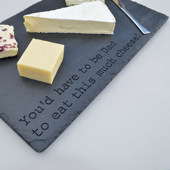 Large Engraved Slate Cheese Board For Dad