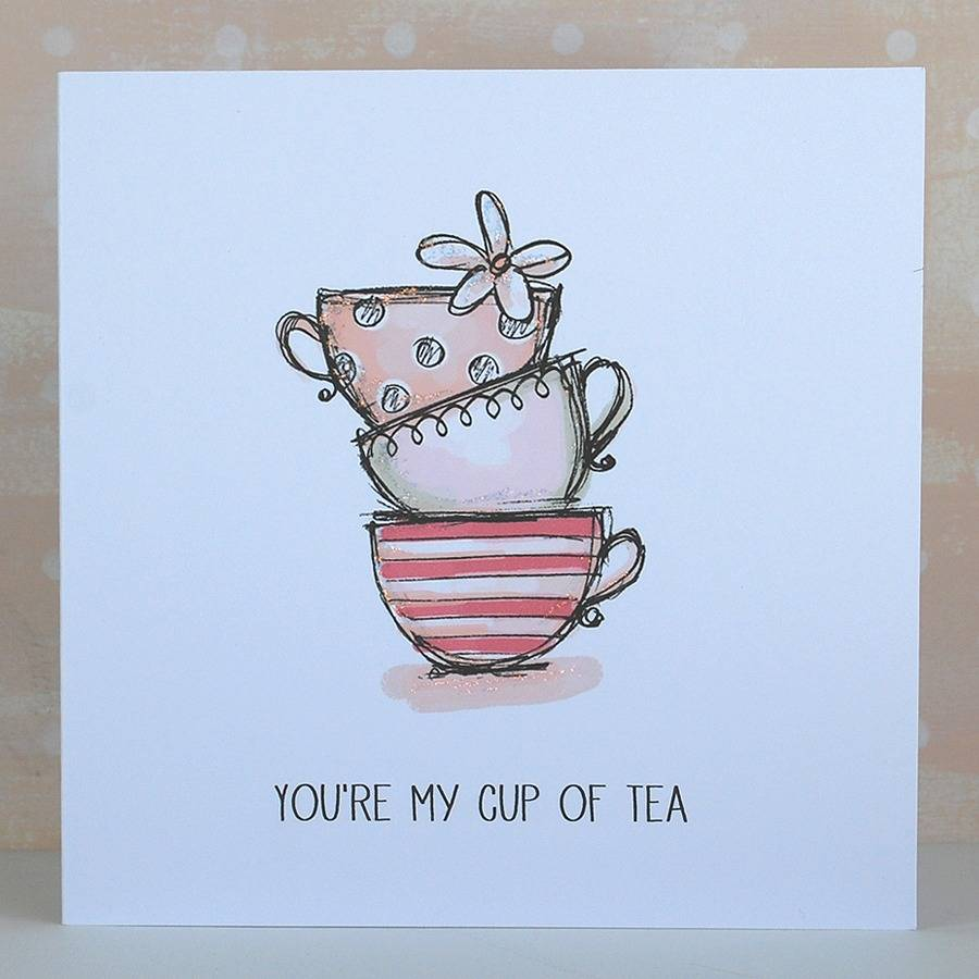 you 39 re my cup of tea card by cloud 9 design. Black Bedroom Furniture Sets. Home Design Ideas
