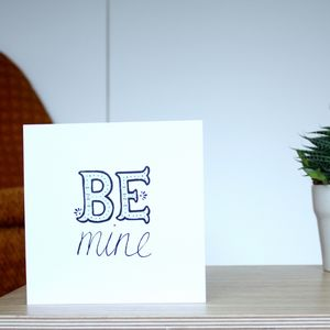 'Be Mine' Greetings Card