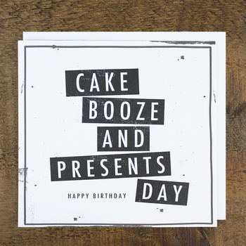 'Cake Booze Presents' Birthday Card