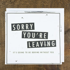 'Boring Without You' Leaving Card