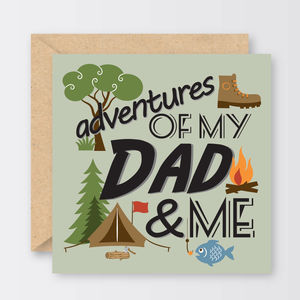 'Adventures Of My Dad And Me' Father's Day Card