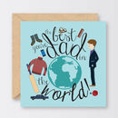 'Best Dad In The World' Father's Day Card