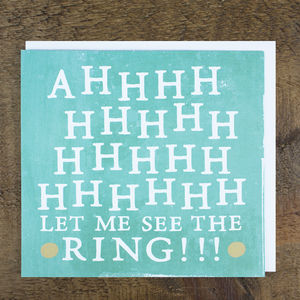 'Let Me See The Ring' Engagement Card