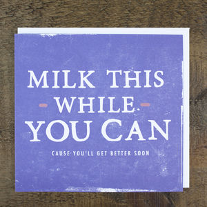 'Milk This' Get Well Card - get well soon cards