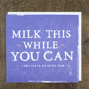 'Milk This' Get Well Card