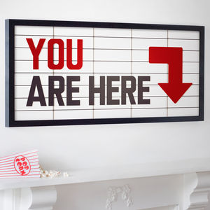 'You Are Here' Personalised Theatre Marquee Print - contemporary art