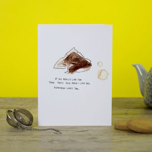 If You Like Tea Anniversary Valentines Card