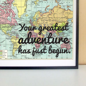 Your Greatest Adventure Vintage Map Print