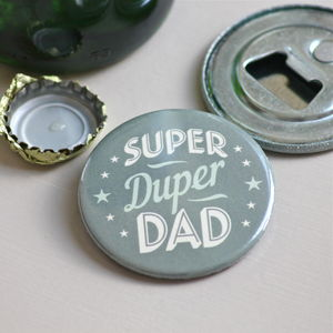 'Super Duper Dad' Bottle Opener - kitchen