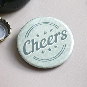 'Cheers' Magnetic Bottle Opener