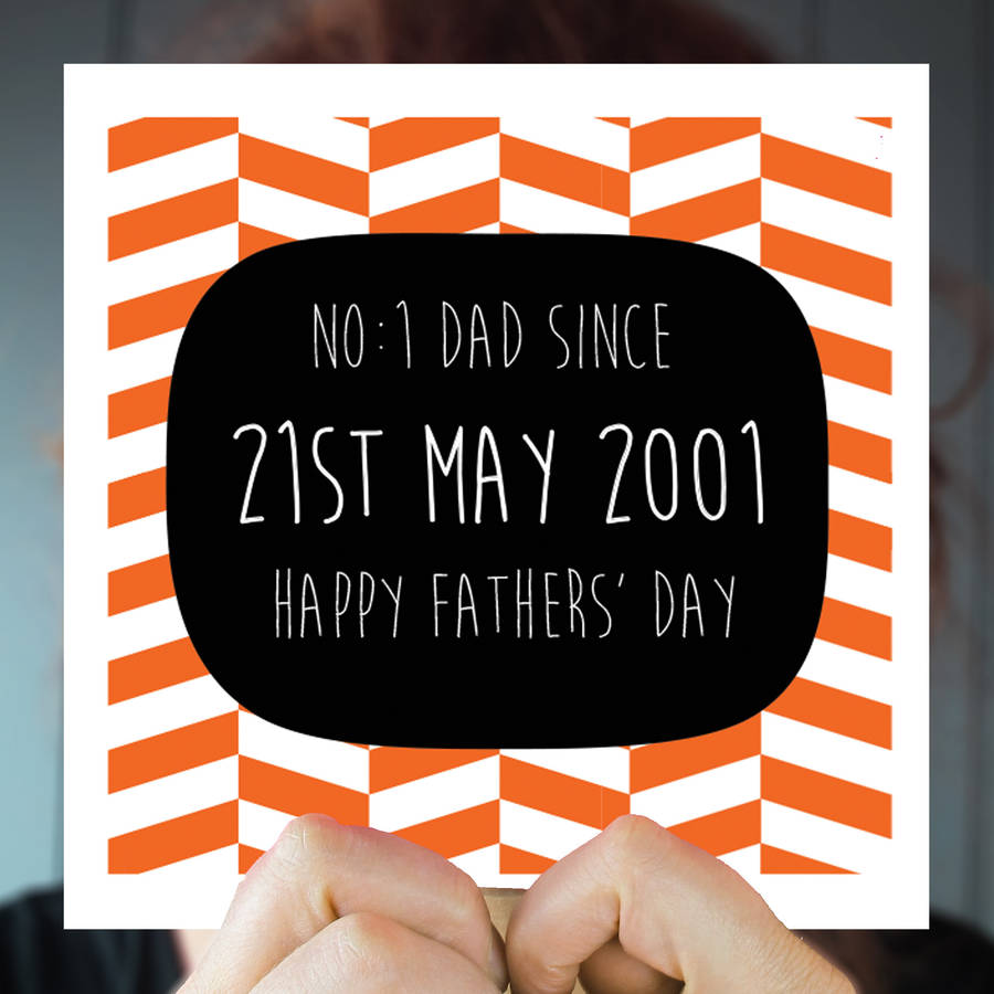 Personalised 'No. One Dad Since' Greeting Card
