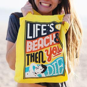 Life's A Beach – Tote Bag
