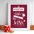 Everything Stops For Wine Personalised Print
