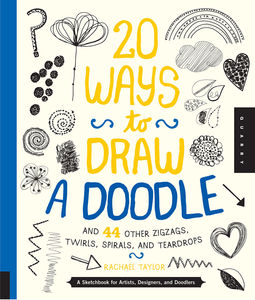 20 Ways To Draw A Doodle Book By Rachael Taylor - scrapbooks & sketchbooks