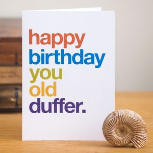 'Old Duffer' Funny Birthday Card - birthday cards