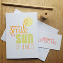 'When You Smile' Greeting Card
