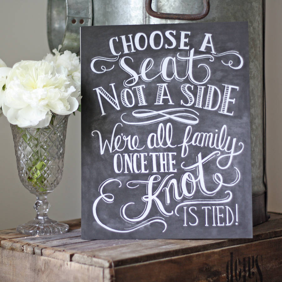 Choose A Seat Not A Side Wedding Ceremony Print By The