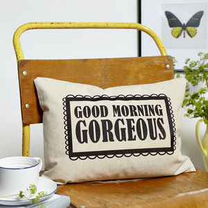 'Good Morning Gorgeous' Boudoir Cushion - cushions