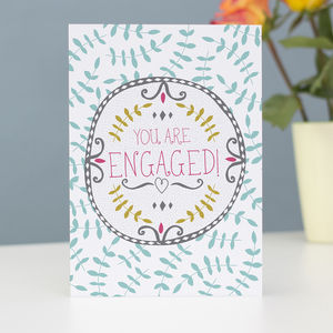 You Are Engaged Greetings Card
