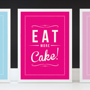 'Eat More Cake' Retro Fine Art Print - best for birthdays