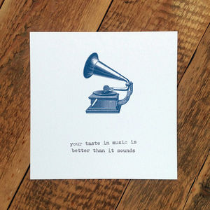 Birthday Card; Taste In Music