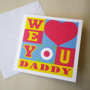 Pop Art 'I Or We Love You' Daddy Card