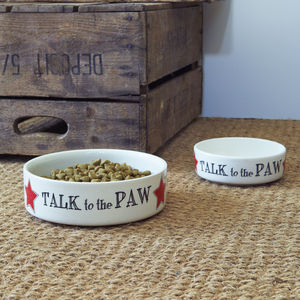 'Talk To The Paw' Dog And Cat Bowl - food, feeding & treats