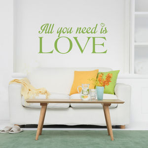 All You Need Is Love Wall Quote Wall Sticker
