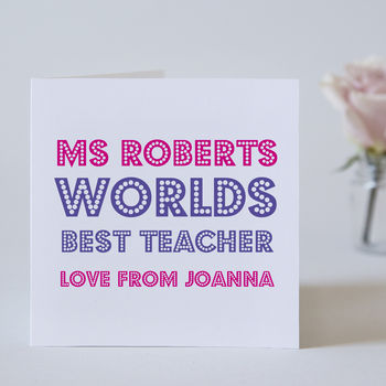 Personalised Worlds Best Teacher Card