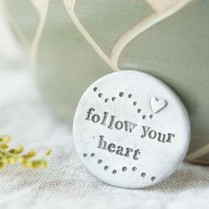 'Follow Your Heart' Pocket Coin - home sale