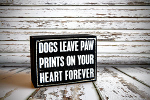 Box Art: Dogs Leave Paw Prints On Your Heart Forever