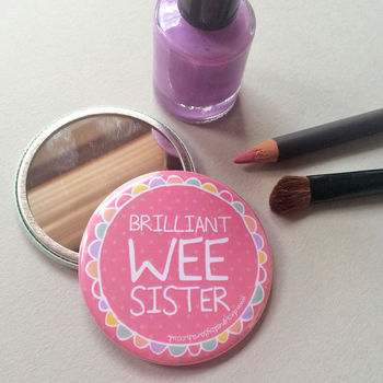 'Wee Sister' Pocket Mirror