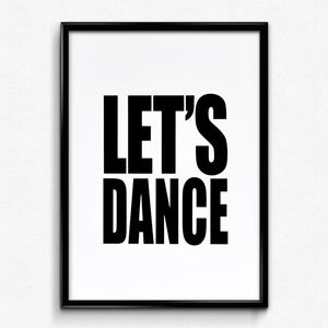 'Let's Dance' Hand Printed Typographic Screen Print - home accessories