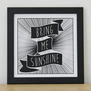 'Bring Me Sunshine' Screen Print - posters & prints