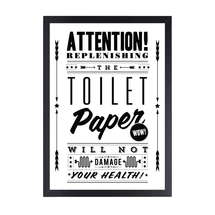 39 toilet paper 39 retro notice art print by rock the custard for Black and white bathroom paper