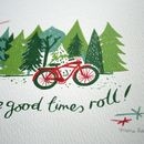 Good Times Roll Screen Print